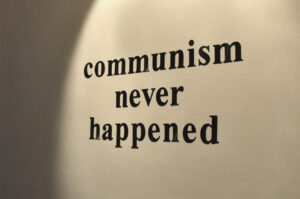 Communism Never Happened